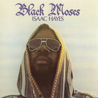 Isaac Hayes - Black Moses (Remastered) CD1