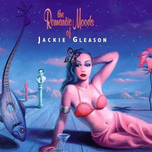 The Romantic Moods of Jackie Gleason CD 1