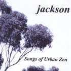 Songs of Urban Zen