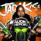 Jadakiss - Audio Heroin  (The Mixtape)