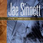 Jae Sinnett - It's Telling...A Drummer's Perspective