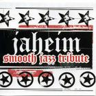 Jaheim - Smooth Jazz Tribute