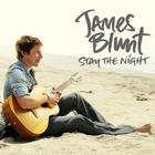 James Blunt - Stay The Night (CDS)