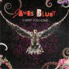 James Blunt - Carry You Home (CDS)