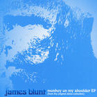 James Blunt - Monkey on My Shoulder (EP)
