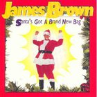James Brown - Santa's Got A Brand New Bag