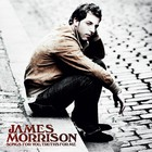 James Morrison - Songs For You, Truth For Me