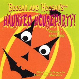 Boogah and Hoogah's Haunted Houseparty volume 1