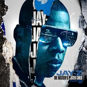Jay Z Hustlers Poster Child Pt.2