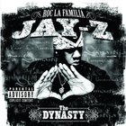 Jay-Z - The Dynasty: Roc La Familia