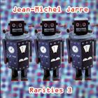 Jean Michel Jarre - Rarities 3