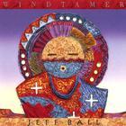Jeff Ball - Windtamer