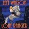 Jeff Watson - Lone Ranger