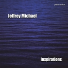 Jeffrey Michael - Inspirations