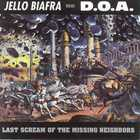 Last Scream of the Missing Neighbors (with D.O.A.)