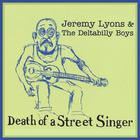 Death Of A Street Singer