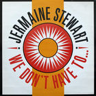 Jermaine Stewart - We Don't Gave To Take Our Clothes Off (CDS)