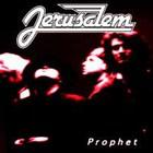 Jerusalem - Prophet