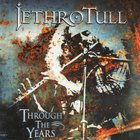 Jethro Tull - Through The Years