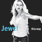 Jewel - This Way