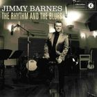 Jimmy Barnes - The Rythm And The Blues