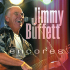 Jimmy Buffett - Encores CD1