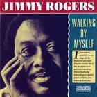 Jimmy Rogers - Walking By Myself