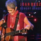 Joan Baez - Bowery Songs