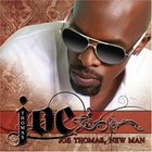 Joe - Joe Thomas, New Man (Deluxe Edition)