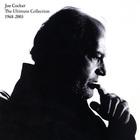 Joe Cocker - The Ultimate Collection 1968-2003 CD1