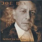 Joe Ely - Letter to Laredo