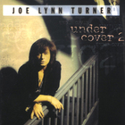 Joe Lynn Turner - Under Cover Vol.2