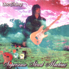 Joe Stump - Supersonic Shred Machine