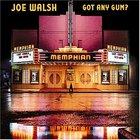 Joe Walsh - Got Any Gum?