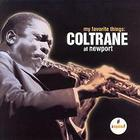 John Coltrane - My Favorite Things Coltrane At Newport