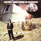 John Hiatt - Hangin' Around The Observatory
