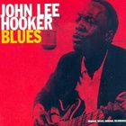 John Lee Hooker - Blues