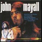 John Mayall - Why Worry
