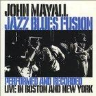John Mayall - Jazz Blues Fusion