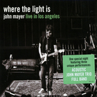 John Mayer - Where The Light Is (Live In Los Angeles) CD2