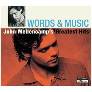 Words & Music: John Mellencamp's Greatest Hits CD1