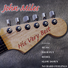 John Miles - His Very Best