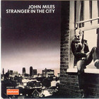 John Miles - Stranger In The City