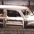 John Nelson - Tengo Ranchito