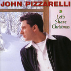 John Pizzarelli - Let's Share Christmas