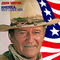 John Wayne - America, Why I Love Her