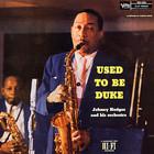 Johnny Hodges - Used To Be Duke (Vinyl)