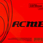 Acme [Bonus Tracks]