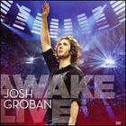Josh Groban - Awake Live