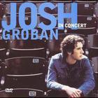 Josh Groban - In Concert